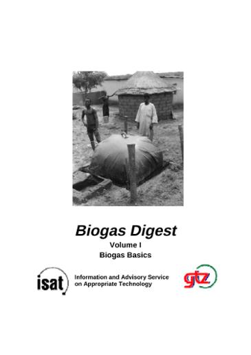 Biogas Digest: Volume I - Biogas Basics
