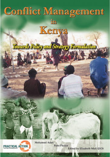 Conflict Management in Kenya - Towards Policy and Strategy Formulation