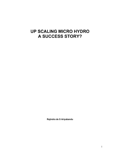 Up-scaling Micro-Hydro: A Success Story?