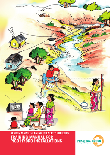 Gender mainstreaming in energy projects training manual for pico hydro installations