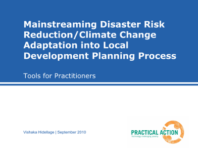 Mainstreaming disaster risk reduction: climate change adaptation into local development planning process