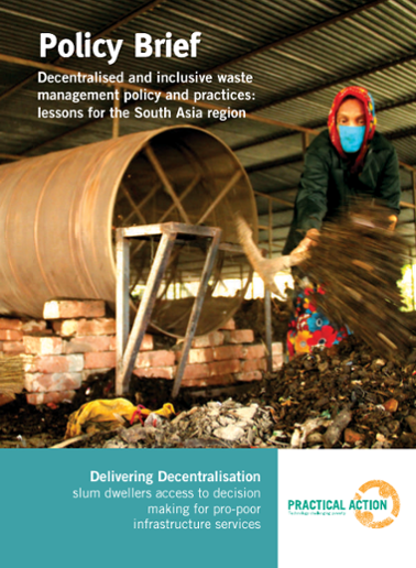 Decentralised and inclusive waste management policy and practices: lessons for the South Asia region